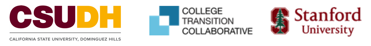 Logos of CSUDH, ColCollege Transition Collaborative and Stanford University