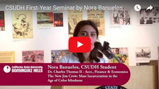 CSUDH First-Year Seminar by Nora Banuelos