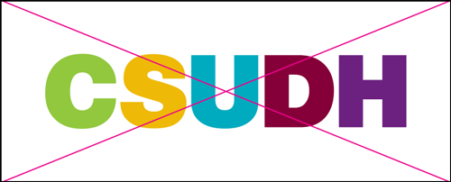 csudh logo misuse. Do not change or add colors.