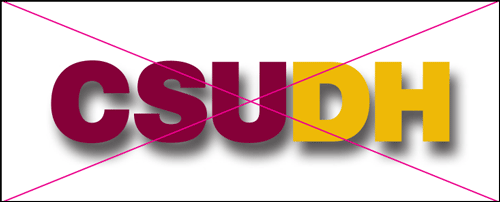 csudh logo misuse. Do not apply drop shadows or other visual effects.
