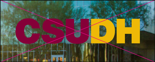 csudh logo misuse. Do not place the logo over complex photos, textures or unapproved colors.