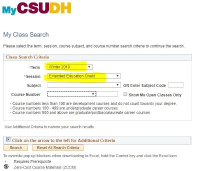 "How to Pick Winter Session Courses at CSUDH | Need help viewing the Winter Session Courses list? Make sure to select ""Winter 2019"" and ""Extended Education Credit"" in the first 2 drop down menus!"