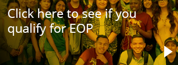 See if you qualify for EOP