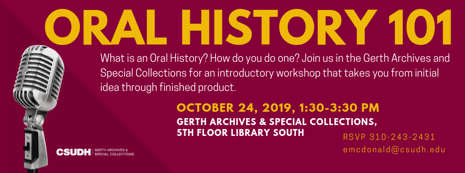 Oral History 101 Workshop - Thursday, October 24th 1:30-3:30pm in Archives & Special Collections