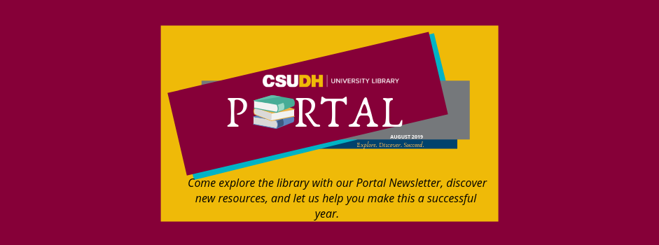 Read the Library's Newsletter, Portal!