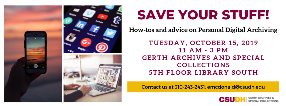 Personal Digital Archiving Workshop - Tuesday, October 15th 11am-3pm in Archives & Special Collections