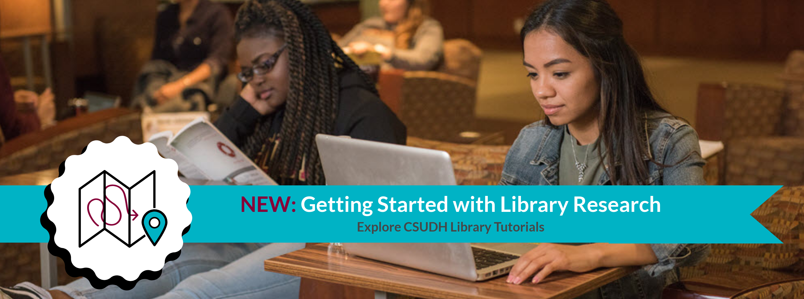 New: Getting Started with Library Research. Explore CSUDH Library Tutorials