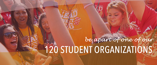 Be a Part of One of Our 120 Student Orgs
