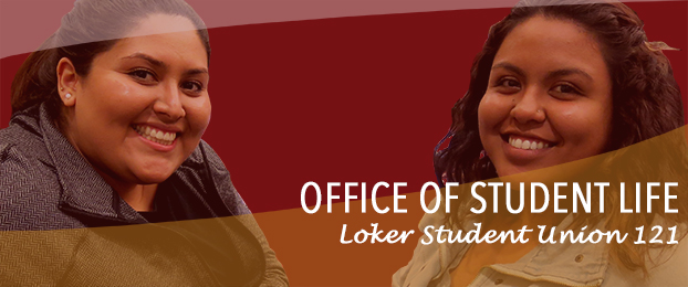 Office of Student Life Loker Student Union 121
